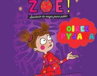 Soirée Pyjama avec Zoé