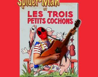 Spiderman et les trois petits cochons