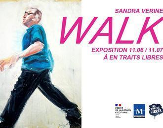 WALK, une exposition de Sandra Vérine