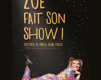 Zoé fait son show par la Cie Fabulouse