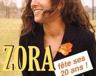 Zora, 20 ans !