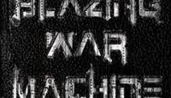 Blazing War Machine