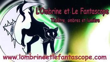 Compagnie L'Ombrine et Le Fantascope