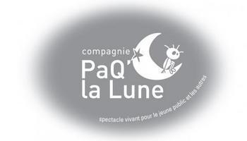 Compagnie PaQ'la Lune