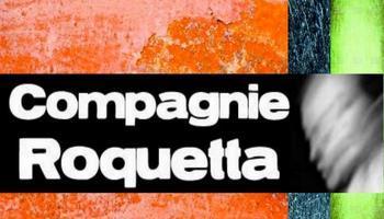La compagnie Roquetta
