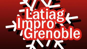 LATIAG Impro Grenoble