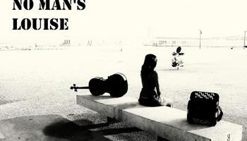 No Man's Louise