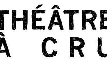 Théâtre à cru