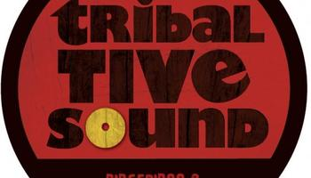 Tribal Tive Sound