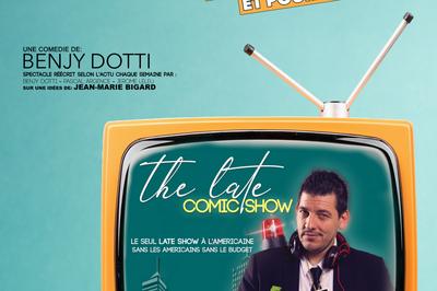 Benjy Dotti – The Comic Late Show à Angers