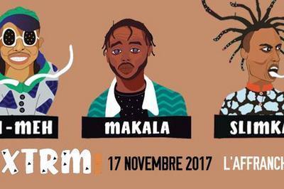 XTRM TOUR (Di-Meh/Makala/Slimka) à Marseille