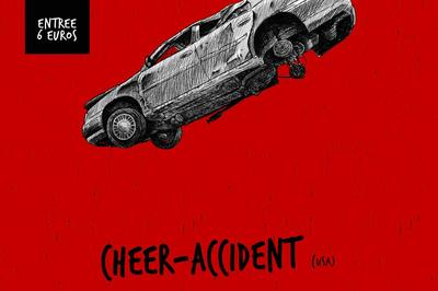 Cheer-accident Et Fuzz Theory à Orléans