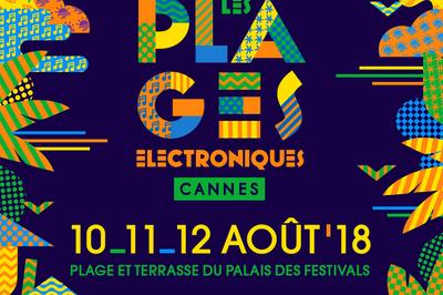 Plages Electroniques Samedi 11 Aout à Cannes