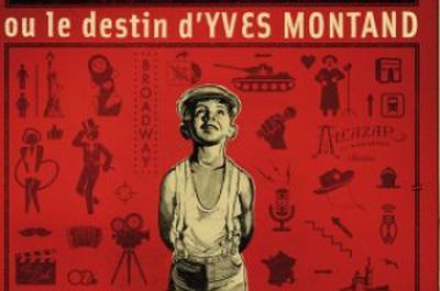 Ivo Lévi Ou Le Destin D'Yves Montand à Thiais