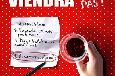 Un jour mon prince viendra… ou pas! à Angers