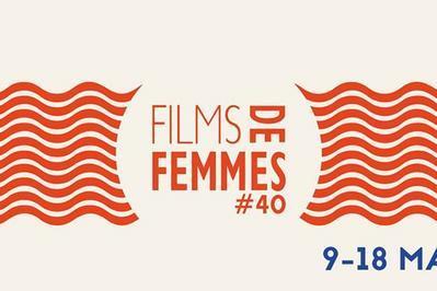 40# Festival International de Films de Femmes à Creteil
