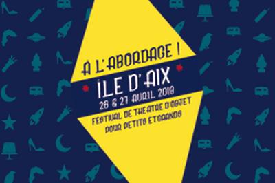 A l'abordage ! Festival de théâtre d'objet pour petits et grands 2019
