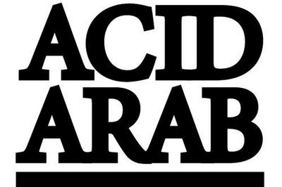 Hafla Party - Acid Arab à Nice