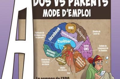Ados Vs Parents Mode D'Emploi à Lille