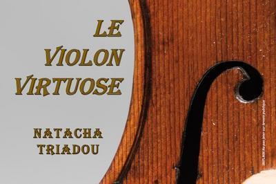 Le violon virtuose - Natacha TRIADOU à Le Mans