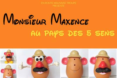 Monsieur Maxence Au Pays Des 5 Sens - Spectacle Pour Les 18 Mois à 5 Ans à Lyon