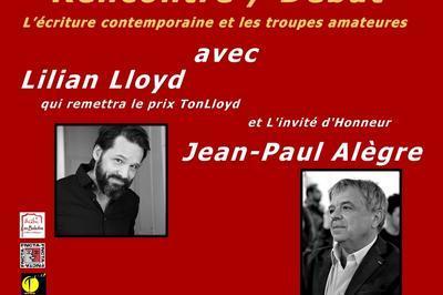 Echange/débat  L'écriture contemporaine et les troupes amateurs, avec Jean-Paul Alègre et Lilian Lloyd à Breuil Magne