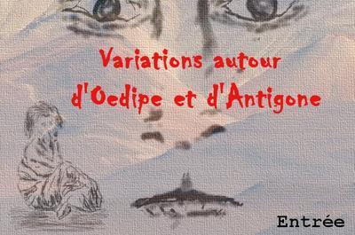 Variations autour d'?dipe et d'Antigone à Milly la Foret