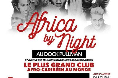 Africa By Night à Aubervilliers