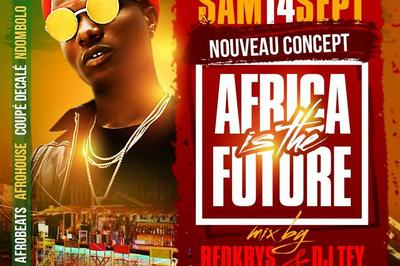 Africa Is The Future | Mix Djs Red Krys & Tey à Montpellier