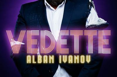 Alban Ivanov Dans Vedette à Paris 15ème