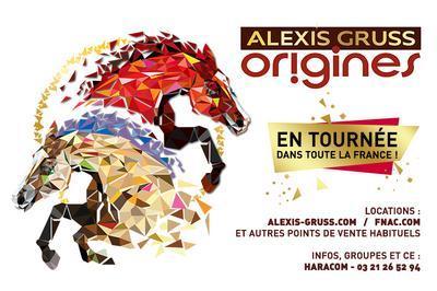 Alexis Gruss - Origines à Caen