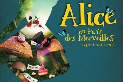 Alice Aux Pays Merveilles à Lyon