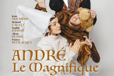 Andre Le Magnifique à Bordeaux