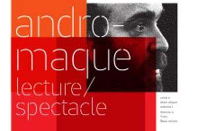 Andromaque, lecture/spectacle à Poitiers
