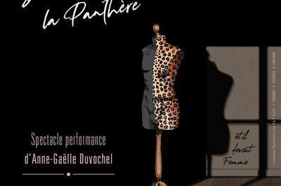 Anne Gaëlle Duvochel Dans Dans La Peau De La Panthère à Paris 18ème