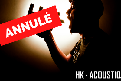 Apéro concert - HK acoustique ANNULE à Uckange