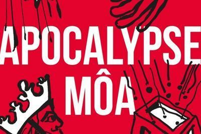 Apocalypse Môa à Angers