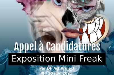 Appel à Candidatures- Exposition Mini Freaks à Paris 11ème