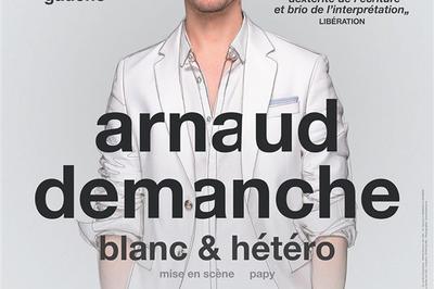 Arnaud Demanche Dans Blanc Et Hétéro à Talence