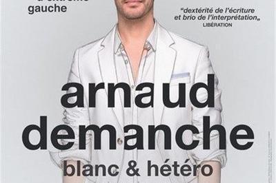 Arnaud Demanche Dans Blanc Et Hétéro à Antibes