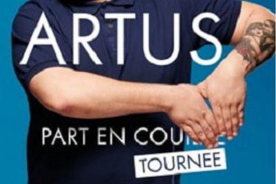 Artus - Part En Tournee à Enghien les Bains