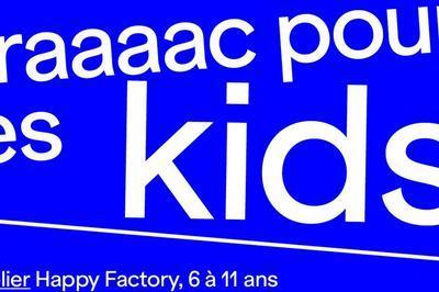 Atelier-visite | Happy Factory à Metz