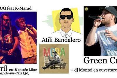 Atili Bandalero feat Green Cross + R-Dug feat K-Marad à Bagnols sur Ceze