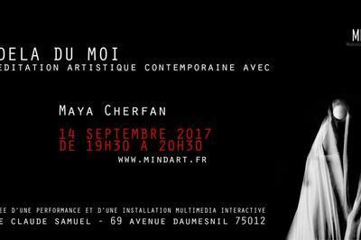 Au delà du moi - Une méditation artistique par Maya Cherfan à Paris 12ème