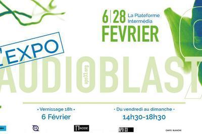 Audioblast 9 Exposition à Nantes