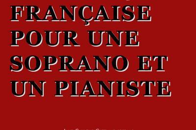 Autour de la Musique Française pour une soprano et un pianiste à Nice