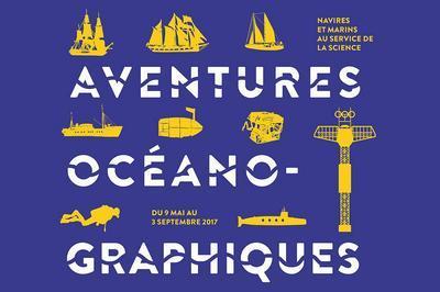 Aventures océanographiques. Navires et marins au service de la science à Paris 12ème