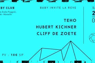 Baby Club invite La Rêve à Marseille