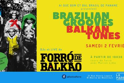 Bal Brasil De Paname - Brazilian Grooves - Balkan Tunes à Montreuil