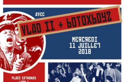 Bal populaire : vlad ii et botoxboyz à Lyon